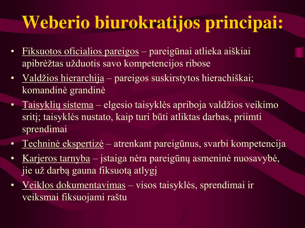 Weberio biurokratijos principai: