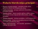 Weberio biurokratijos principai l.jpg