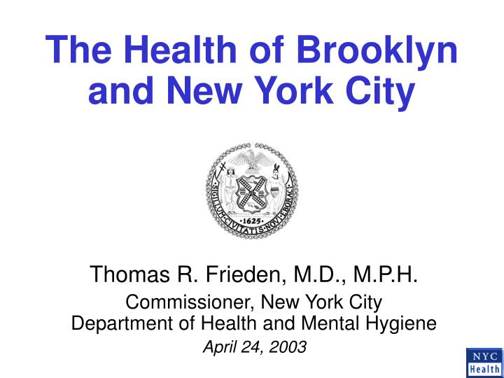 The health of brooklyn and new york city