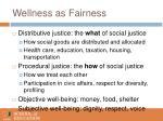 wellness as fairness