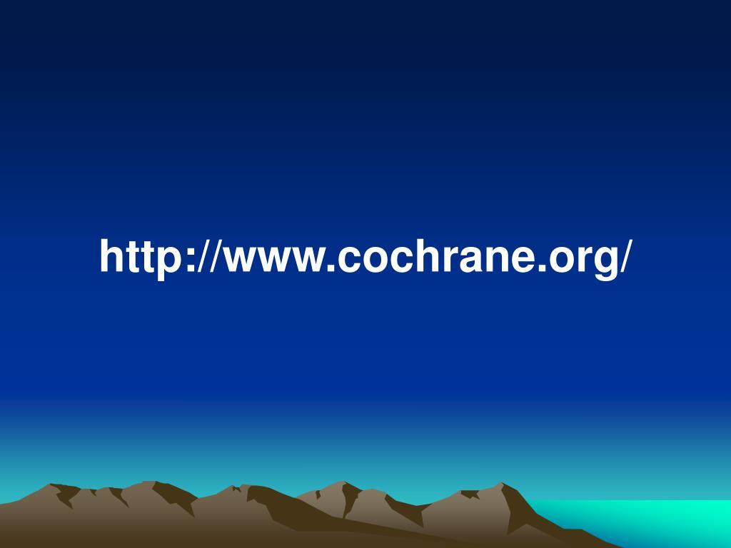 http://www.cochrane.org/