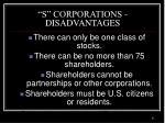 s corporations disadvantages
