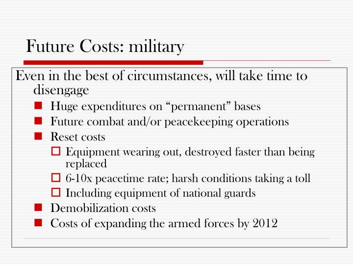 Future Costs: military