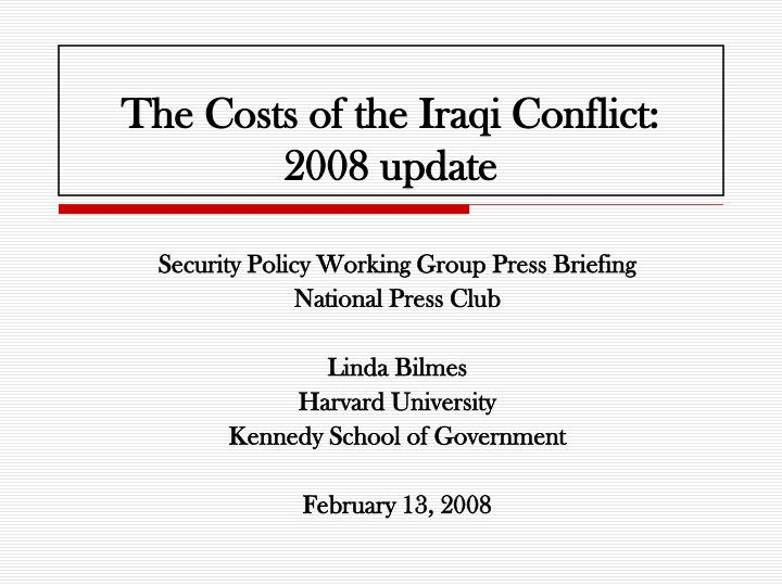 The costs of the iraqi conflict 2008 update