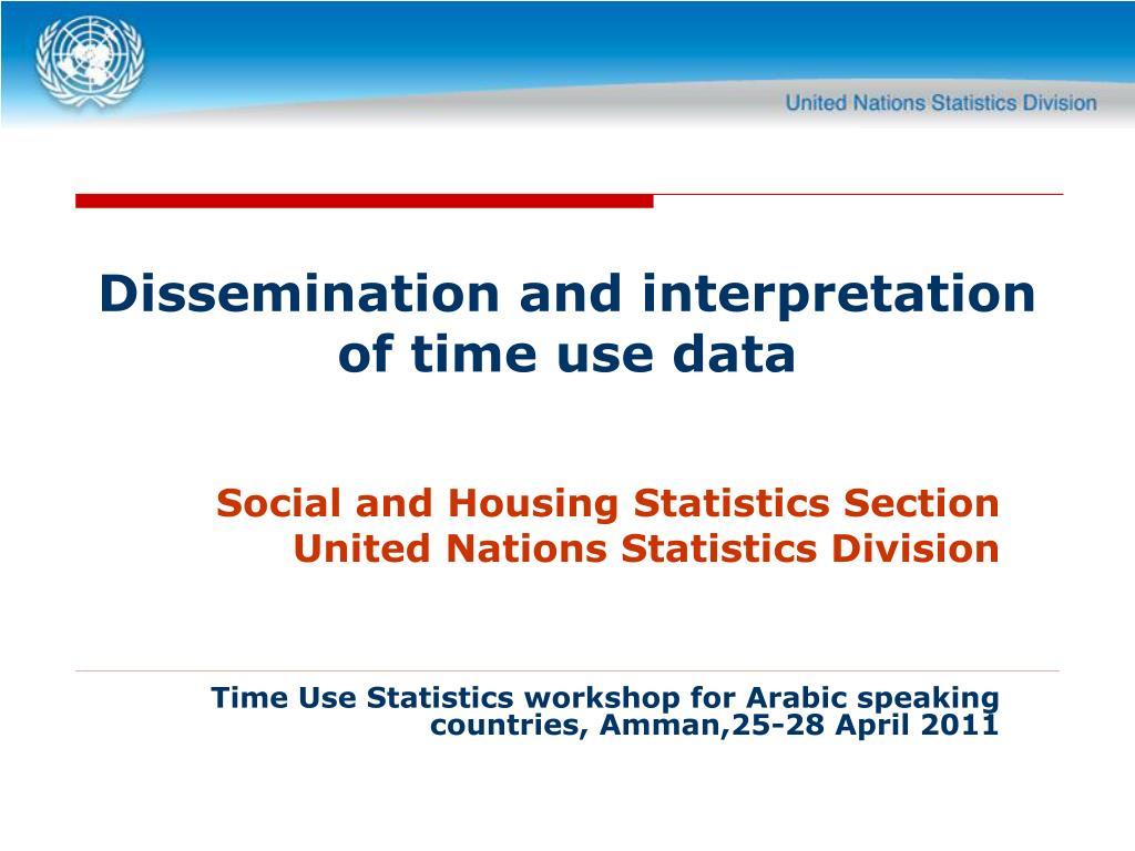 dissemination and interpretation of time use data