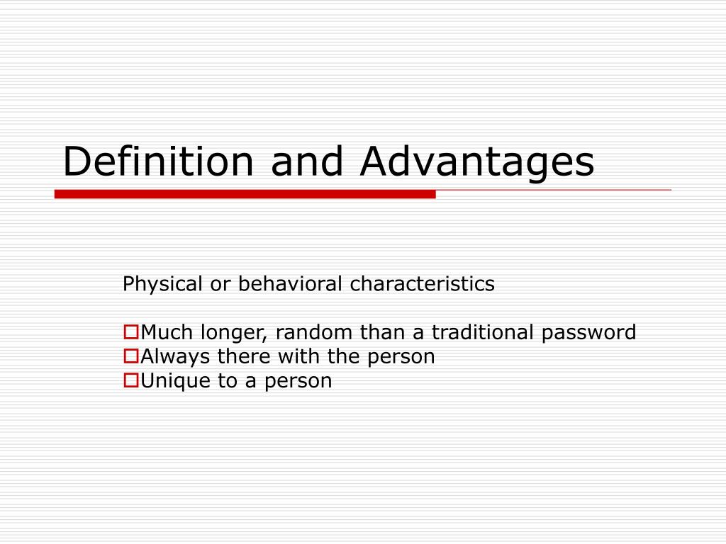 Definition and Advantages