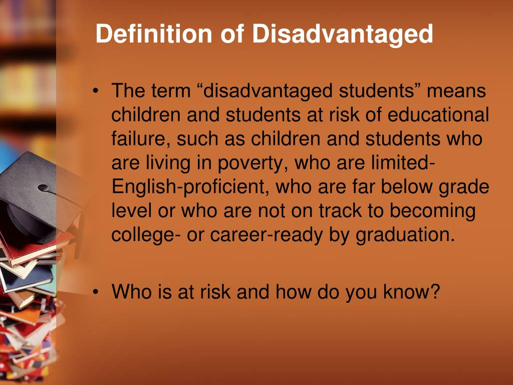 Definition of Disadvantaged