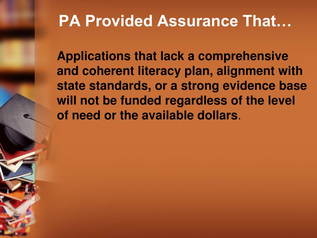 PA Provided Assurance That…