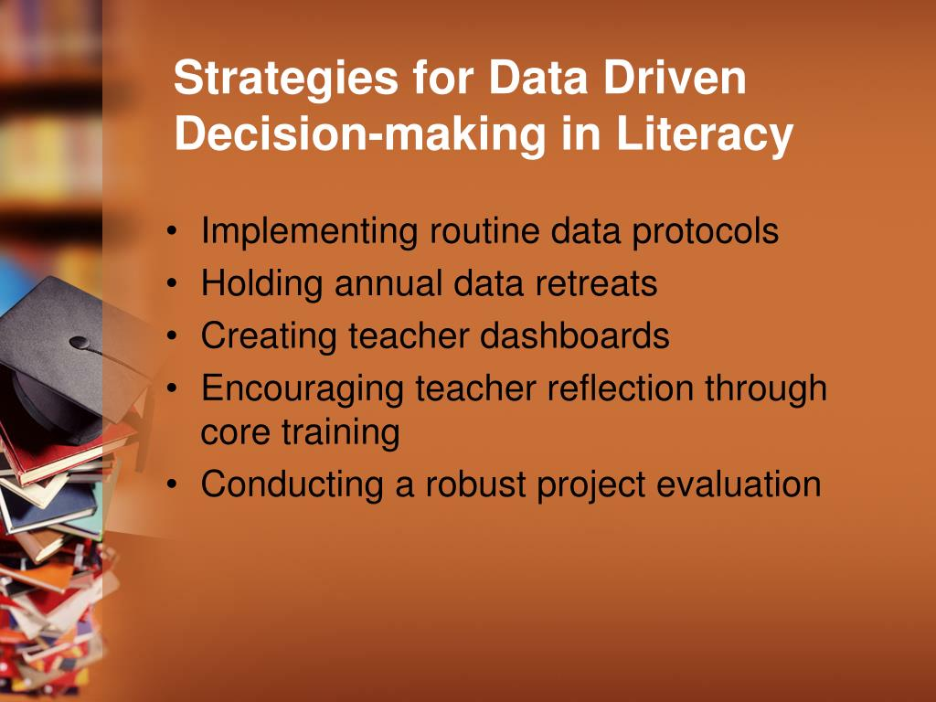 Strategies for Data Driven Decision-making in Literacy