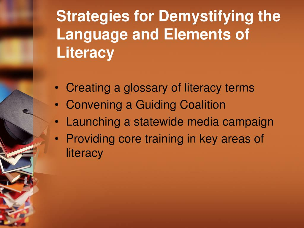 Strategies for Demystifying the Language and Elements of Literacy