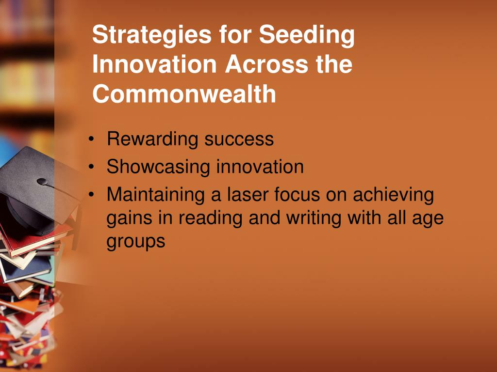 Strategies for Seeding Innovation Across the Commonwealth