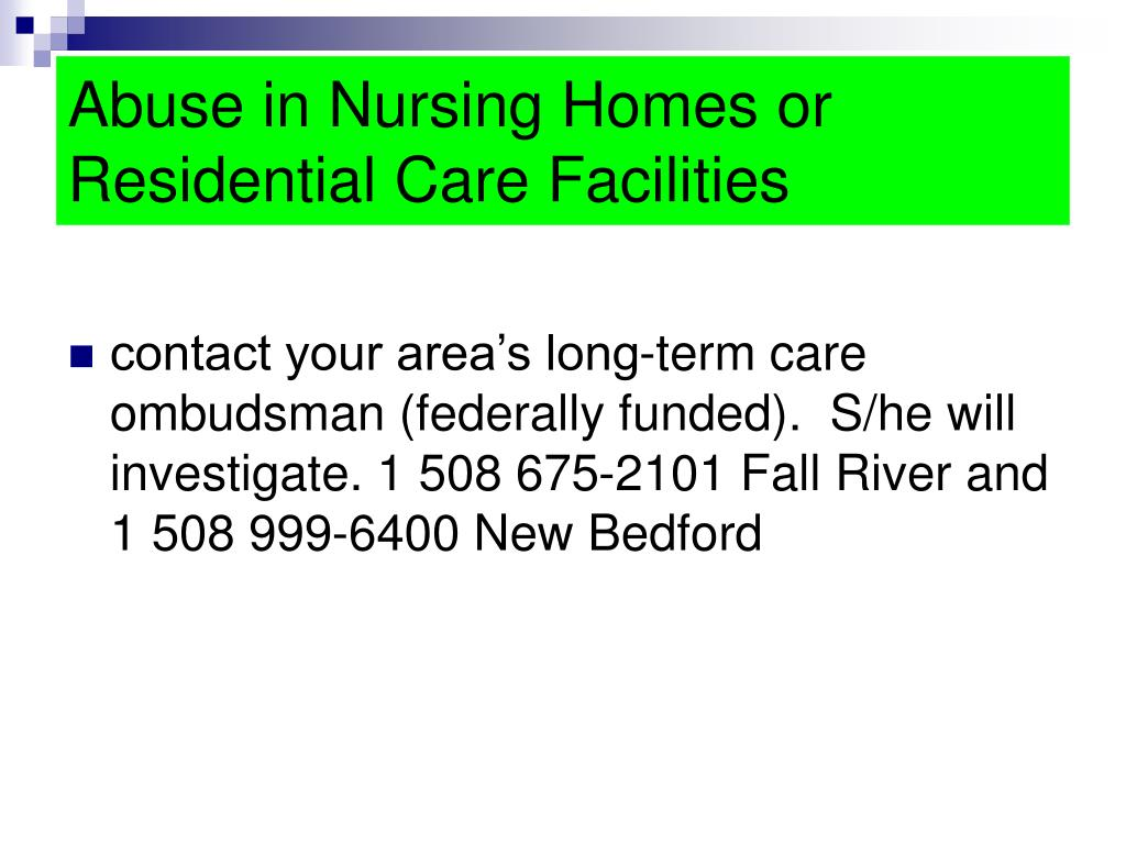 Abuse in Nursing Homes or Residential Care Facilities