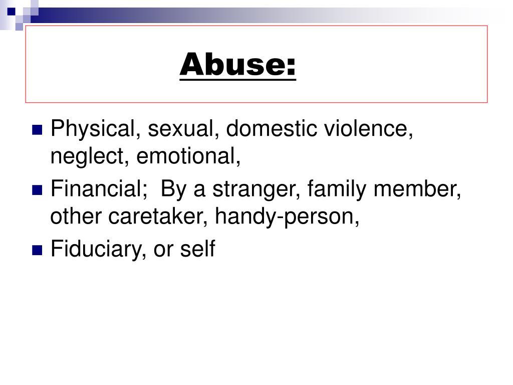 Abuse: