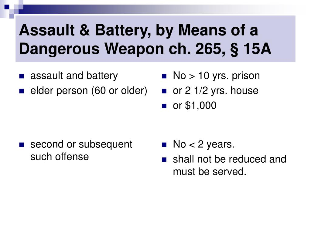 Assault & Battery, by Means of a Dangerous Weapon ch. 265, § 15A