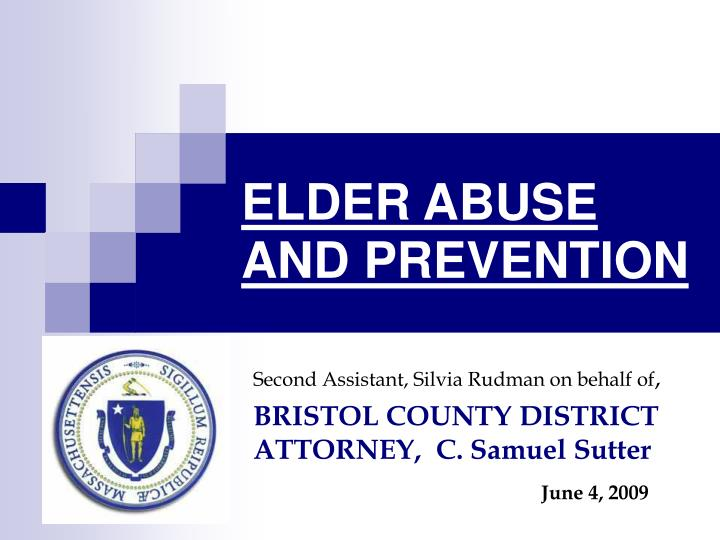Elder abuse and prevention l.jpg