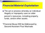 financial material exploitation
