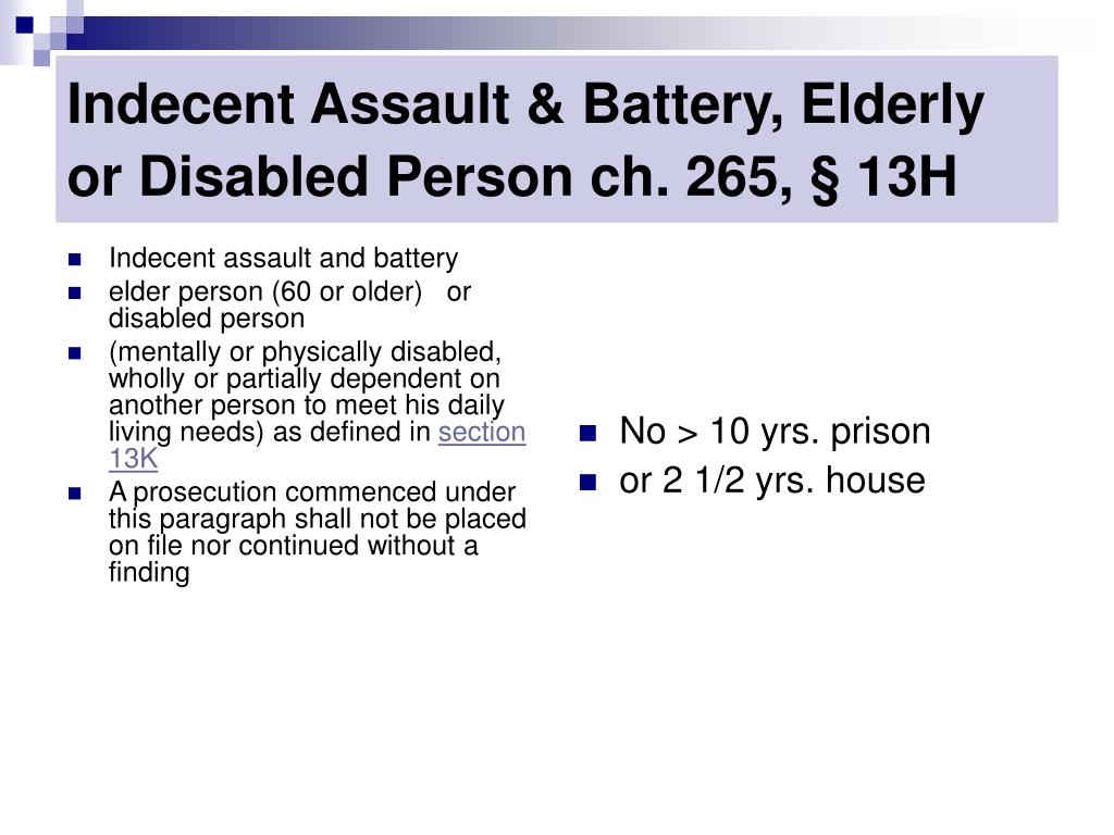 Indecent assault and battery