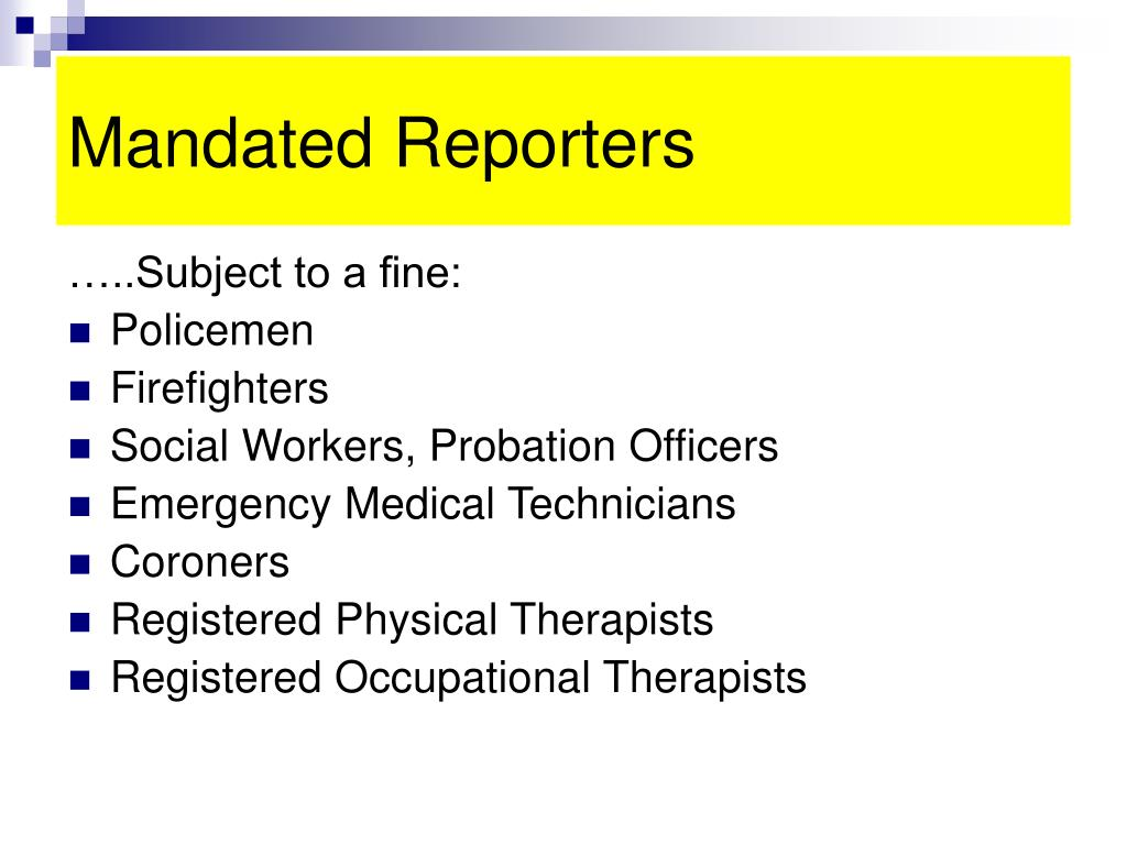 Mandated Reporters