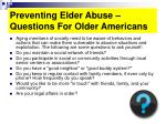 preventing elder abuse questions for older americans