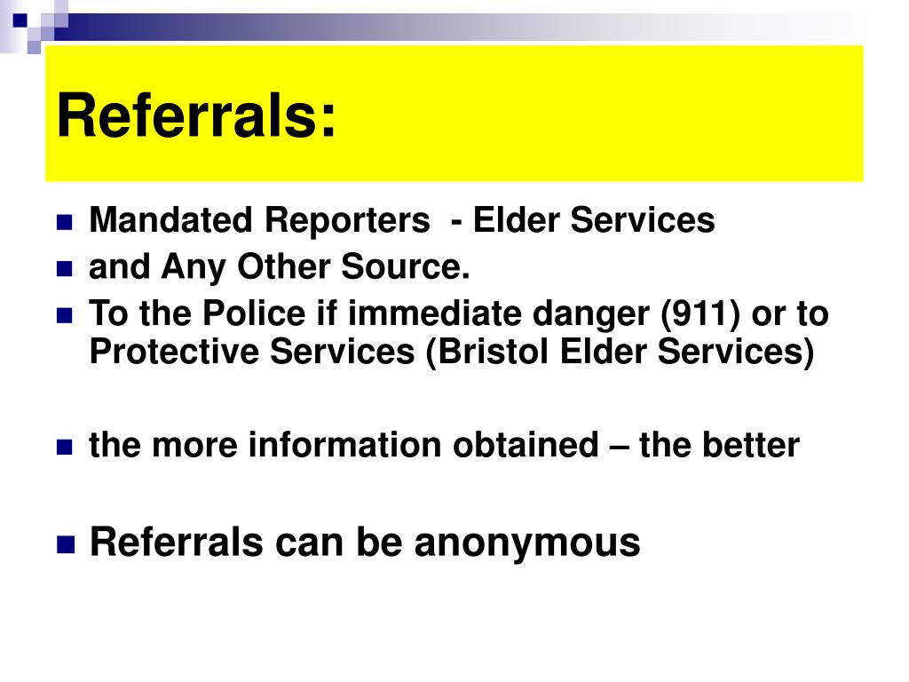Referrals: