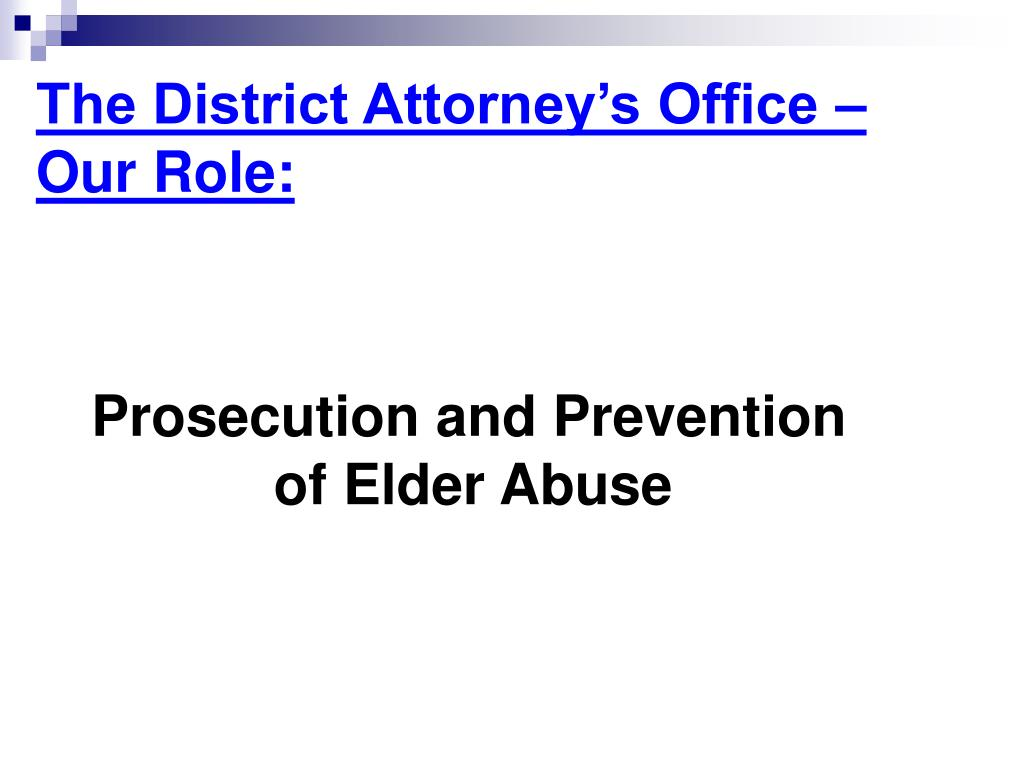 The District Attorney's Office – Our Role: