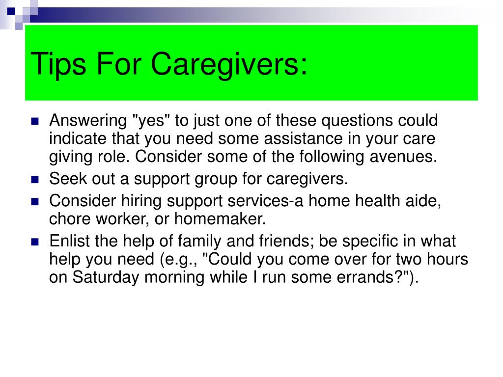 Tips For Caregivers: