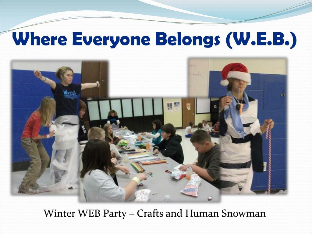 Where Everyone Belongs (W.E.B.)