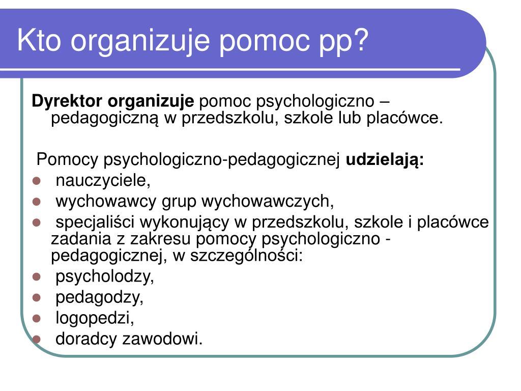 Kto organizuje pomoc pp?