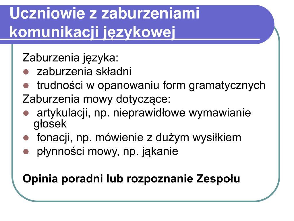 Uczniowie z zaburzeniami komunikacji językowej