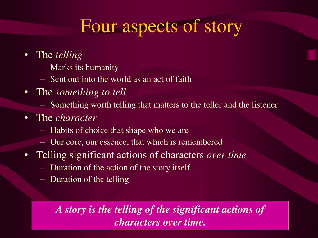 Four aspects of story