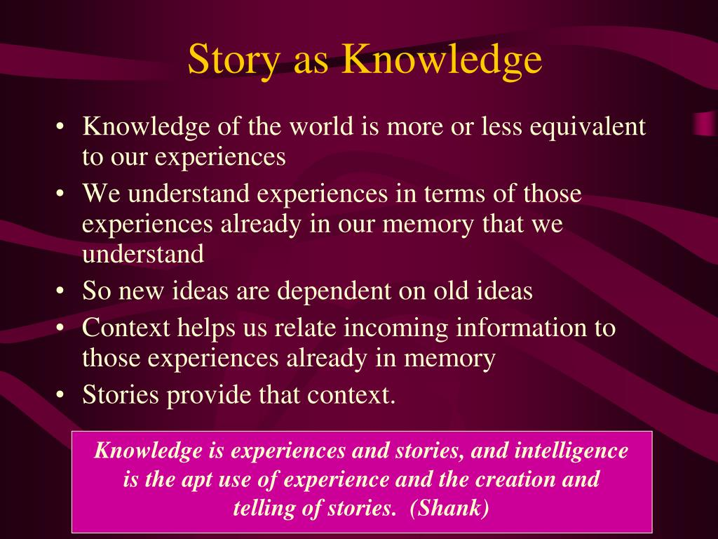 Story as Knowledge