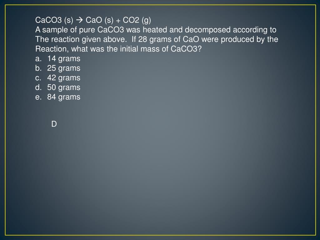 CaCO3 (s)