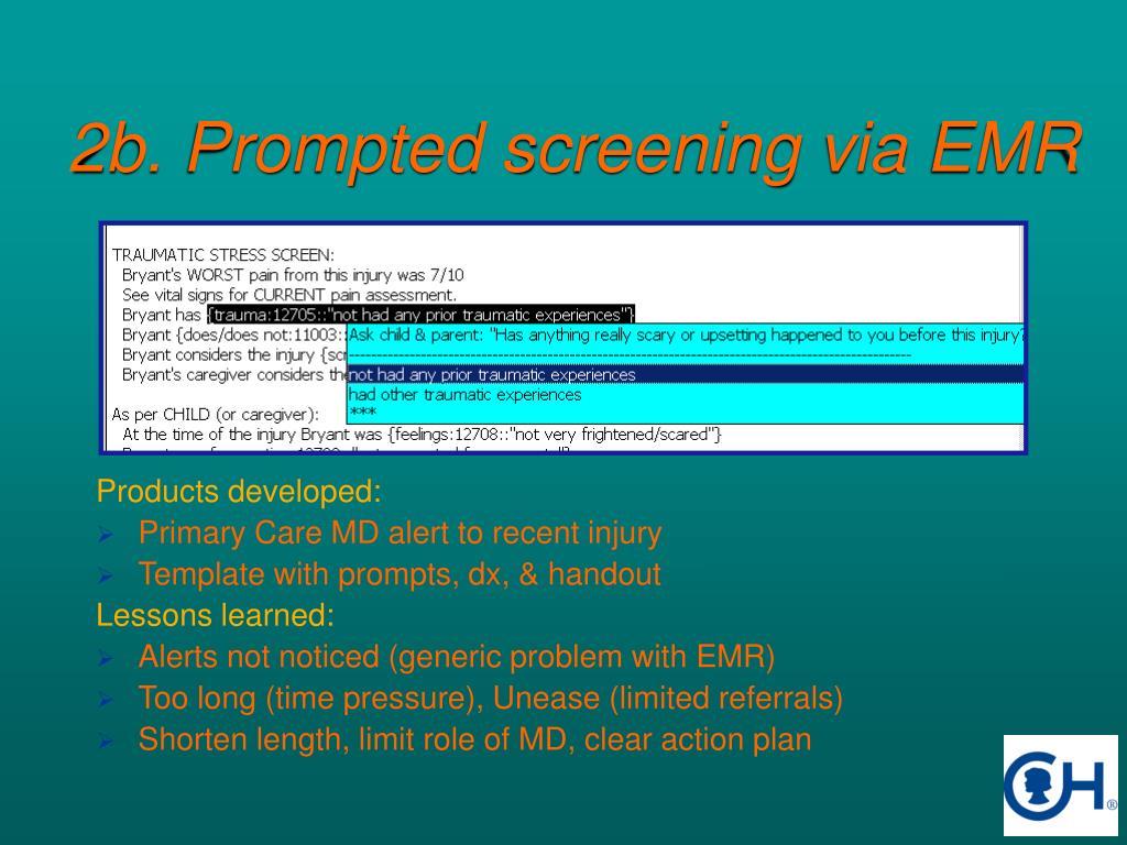 2b. Prompted screening via EMR