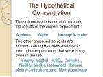 the hypothetical concentration