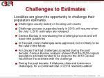 challenges to estimates