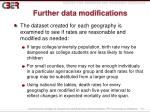 further data modifications