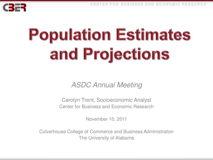 Population estimates and projections