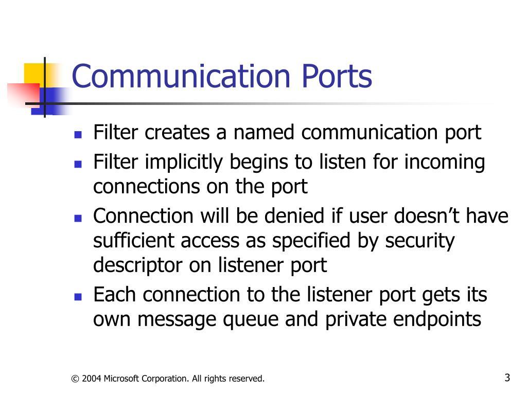 Communication Ports