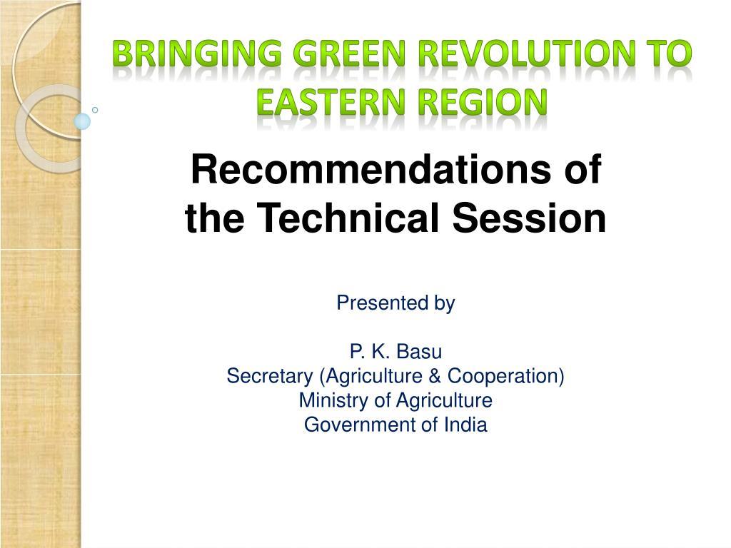 Bringing Green Revolution to Eastern Region