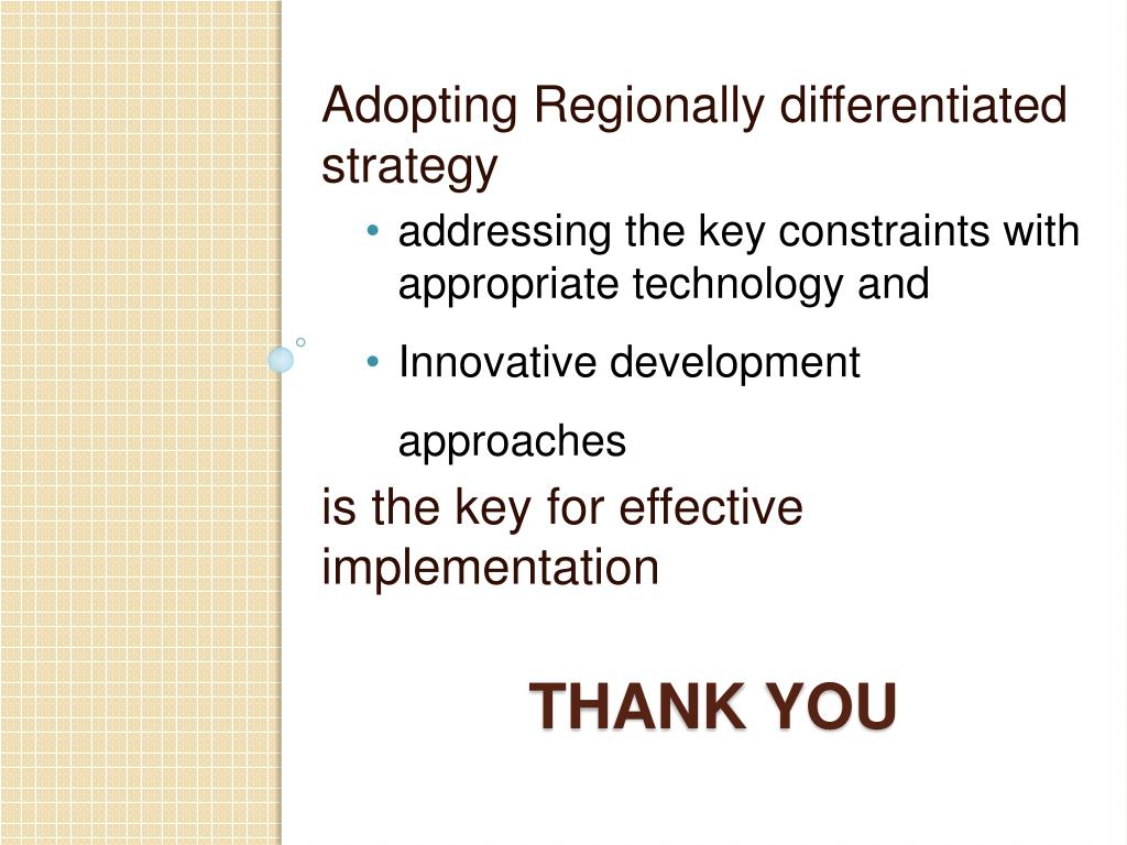 Adopting Regionally differentiated strategy