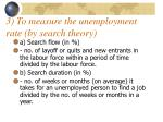 3 to measure the unemployment rate by search theory