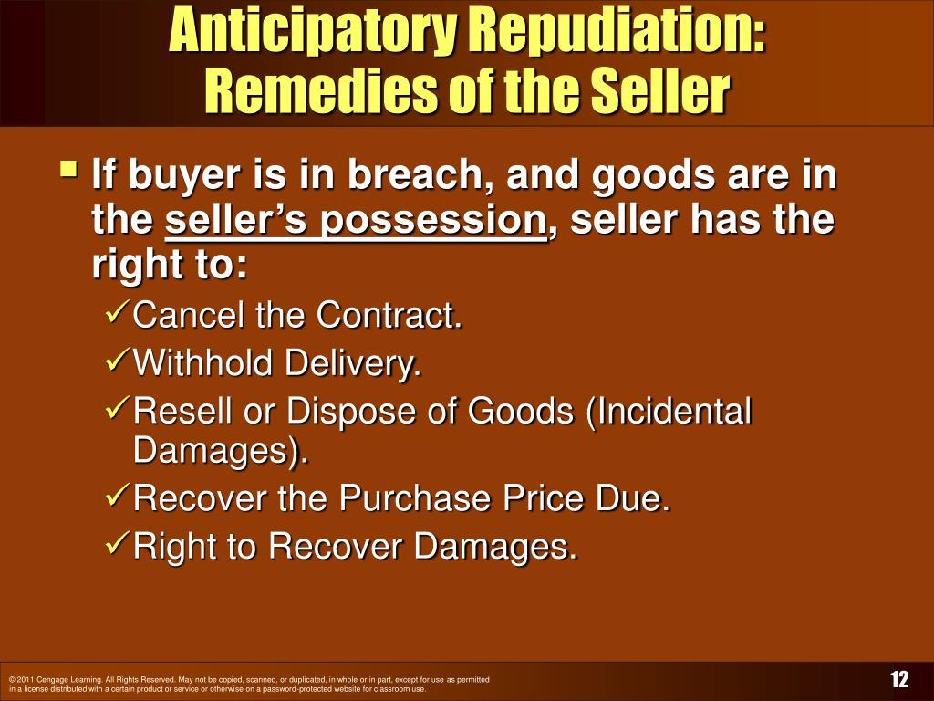 Anticipatory Repudiation: