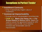 exceptions to perfect tender8