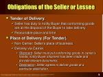 obligations of the seller or lessee