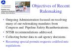 objectives of recent rulemaking