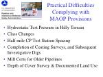 practical difficulties complying with maop provisions