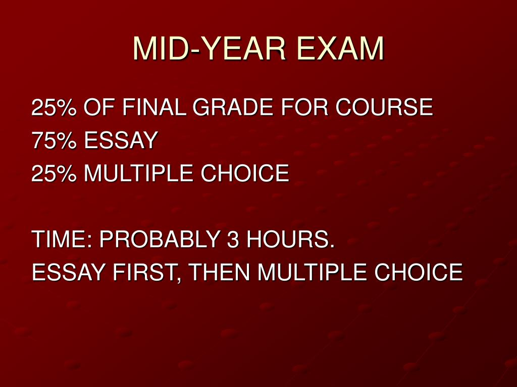 MID-YEAR EXAM