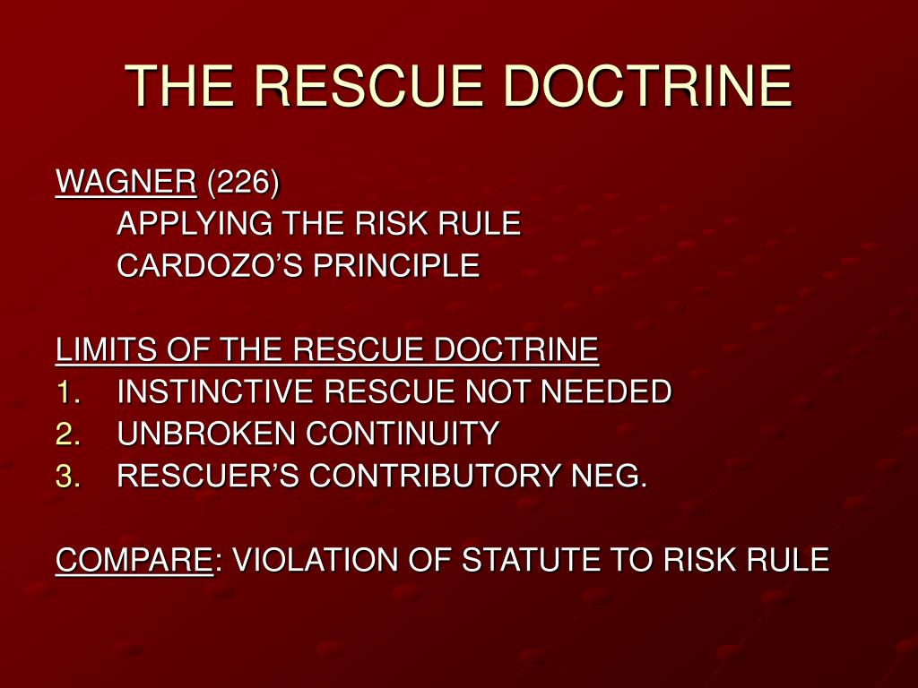 THE RESCUE DOCTRINE