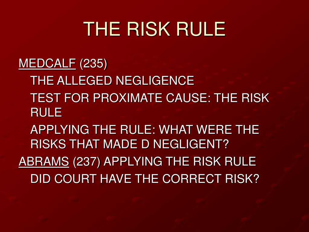 THE RISK RULE