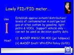 lowly pid fid meter